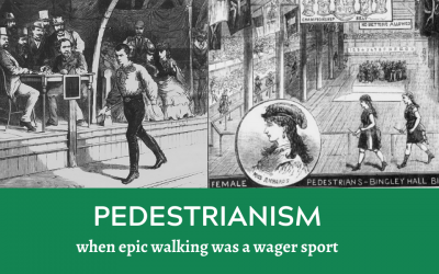 Pedestrianism: When Epic Walking Was a Wager Sport