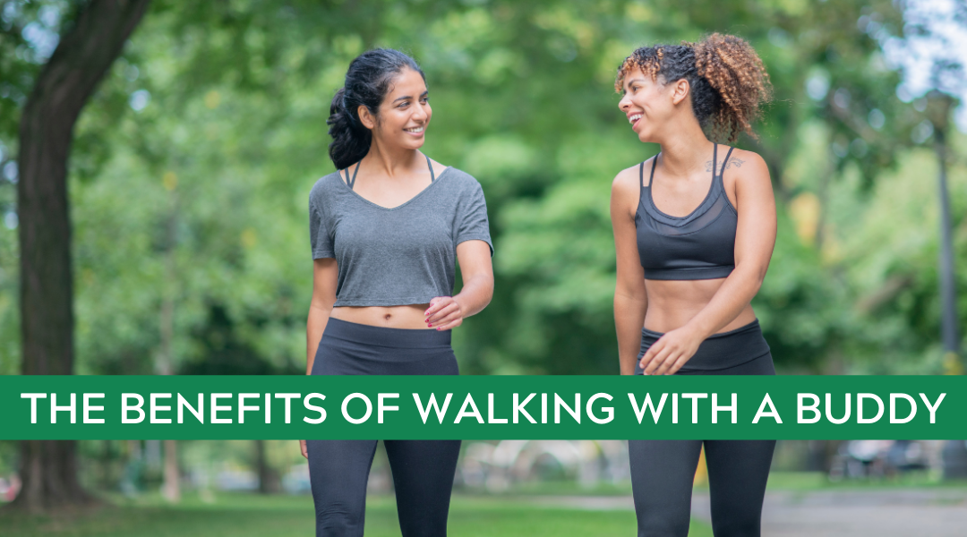 The Benefits of Walking with a Buddy
