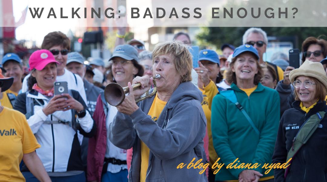 Walking: Badass Enough?