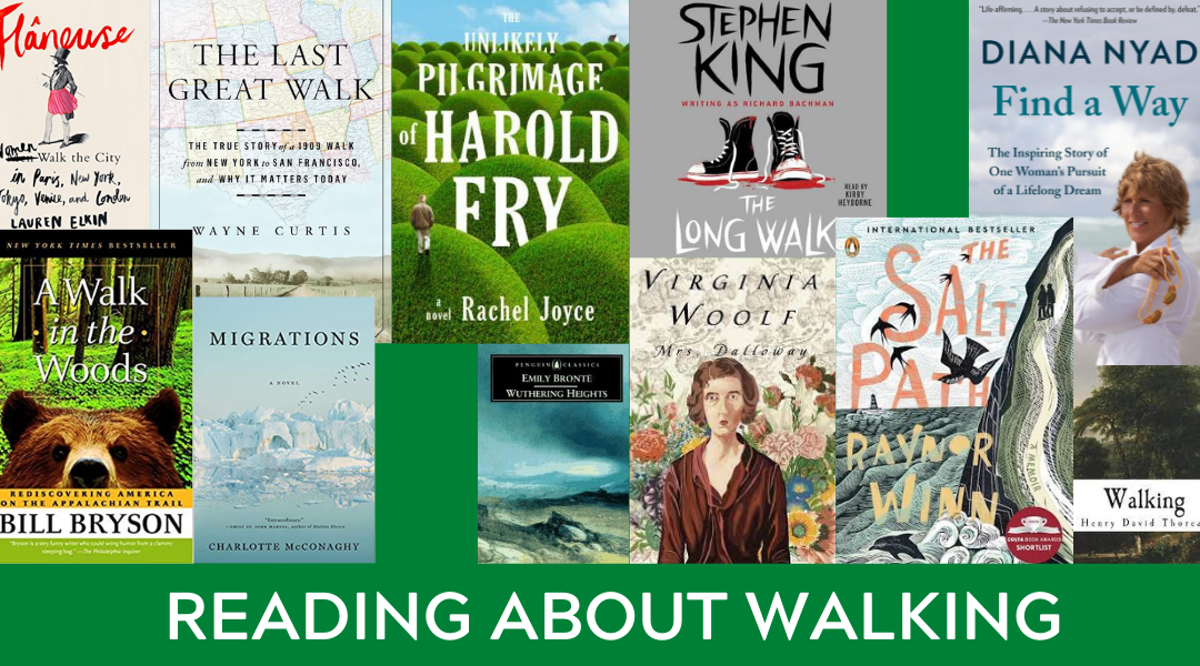 Reading About Walking: Books About Journeys